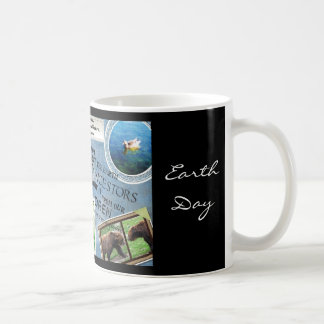 Celebrate Earth Day~ Everyday is Earth Day Classic White Coffee Mug