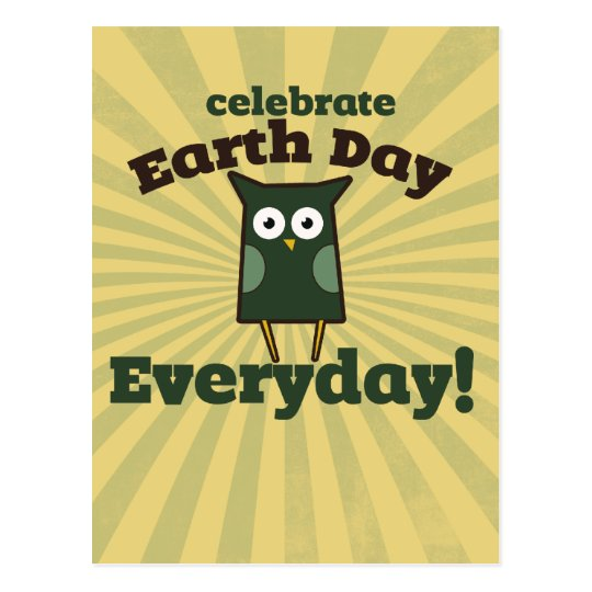 Celebrate Earth Day Everyday Owl Postcard