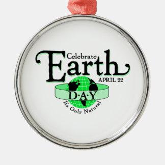 Celebrate Earth Day Metal Ornament