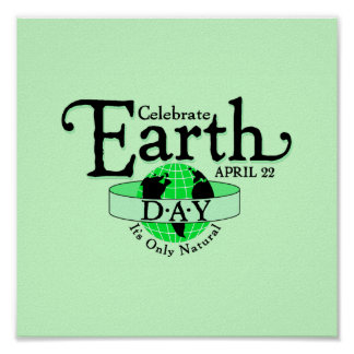 Celebrate Earth Day Poster