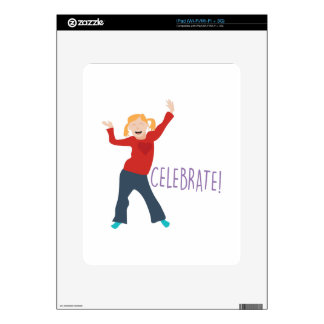 Celebrate Girl Skins For The iPad