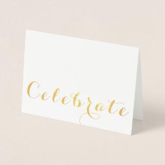 Celebrate!  Gold Foil Note Card