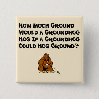 Celebrate Groundhog Day Button