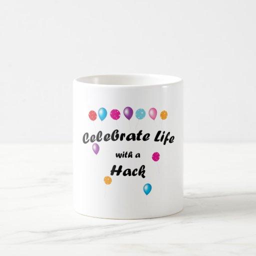 Celebrate Hack Classic White Coffee Mug