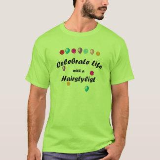 Celebrate Hairstylist T-Shirt