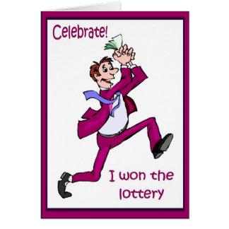 Celebrate! I won the lottery Cards