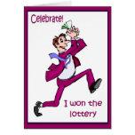 Celebrate! I won the lottery Greeting Card