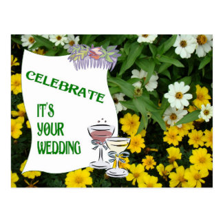 Celebrate, it's your wedding champagne and flowers postcard