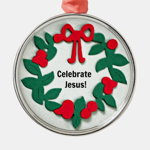 Celebrate Jesus! Christmas Tree Ornaments