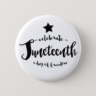 Celebrate Juneteenth Star Pinback Button