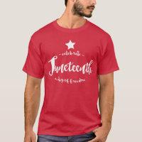 Celebrate Juneteenth Star T-Shirt