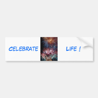 Celebrate Life bumper sticker by tdgallery