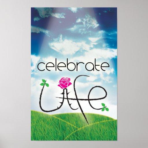 Celebrate Life! Poster