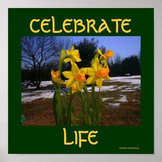 celebrate life/spring poster