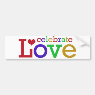 Celebrate Love Bumper Stickers