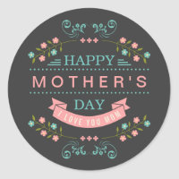 Celebrate Mother's Day - Stylish Flowers Decor Classic Round Sticker