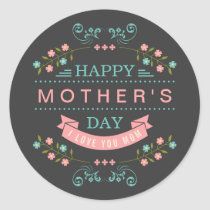 Celebrate Mother's Day - Stylish Flowers Decor Classic Round Sticker