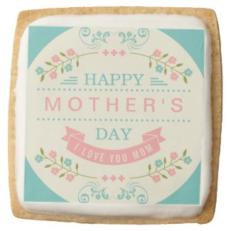 Celebrate Mother's Day - Stylish Flowers Decor Square Shortbread Cookie