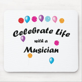 Celebrate Musician Mouse Pad