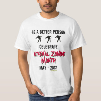 Celebrate National Zombie Month Funny T-Shirt