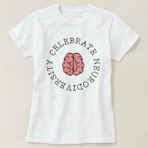 Celebrate Neurodiversity Pink Brain T-Shirt