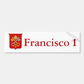 Celebrate New Pope Francis the First! Car Bumper Sticker