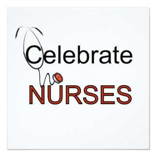 Celebrate Nurses T-shirts and Gifts 5.25x5.25 Square Paper Invitation Card