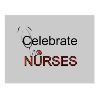Celebrate Nurses T-shirts and Gifts Postcard