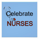 Celebrate Nurses T-shirts and Gifts Poster