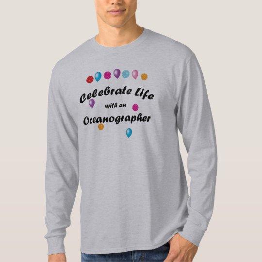 Celebrate Oceanographer T-Shirt