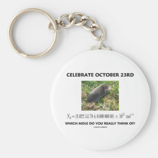 Celebrate October 23rd Which Mole Really Think Of? Basic Round Button Keychain