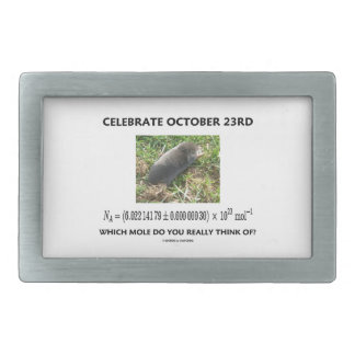 Celebrate October 23rd Which Mole Really Think Of? Belt Buckle