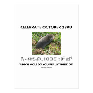 Celebrate October 23rd Which Mole Really Think Of? Postcard