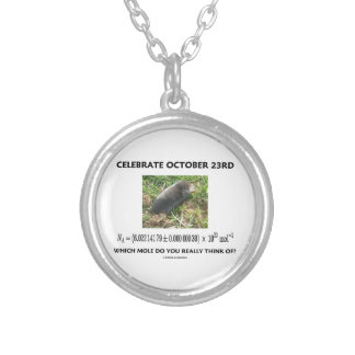 Celebrate October 23rd Which Mole Really Think Of? Round Pendant Necklace