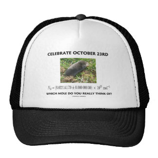Celebrate October 23rd Which Mole Really Think Of? Trucker Hat