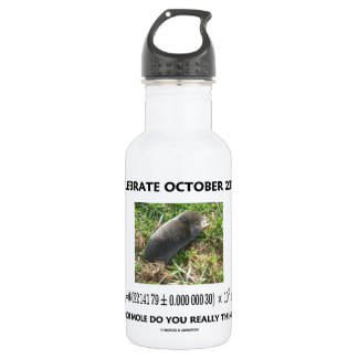 Celebrate October 23rd Which Mole Really Think Of? Water Bottle