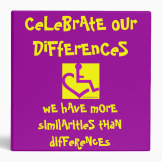 CeLeBrAtE oUr DiFfErEnCeS Notebook Binder