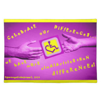 CeLeBrAtE oUr DiFfErEnCeS Placemat