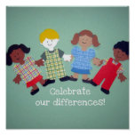 Celebrate our differences! posters