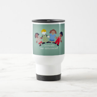 Celebrate Our Differences! Travel Mug