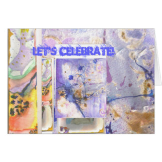 Celebrate our lives card