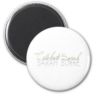Celebrate Sarah 2 Inch Round Magnet