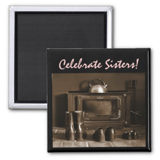 Celebrate Sisters Magnet