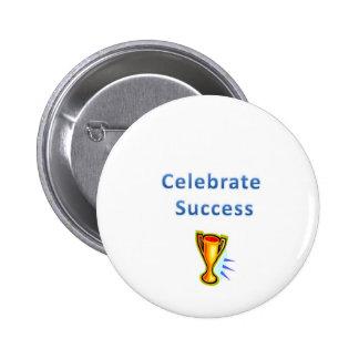 celebrate success pinback button
