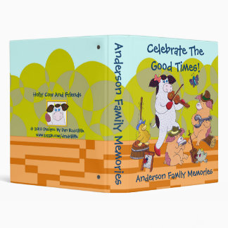 Celebrate The Good Times 3 Ring Binder