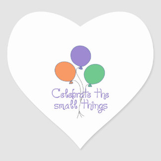 CELEBRATE THE SMALL THINGS HEART STICKERS