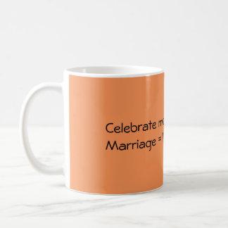 Celebrate traditional marriage coffee mug