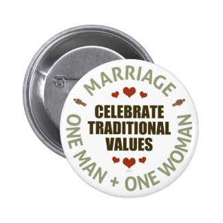 Celebrate Traditional Values Pinback Button