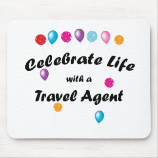 Celebrate Travel Agent Mouse Pad