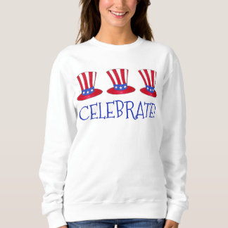 Celebrate! Uncle Sam July 4th USA American Flag Sweatshirt
